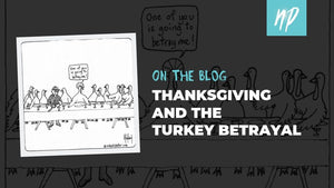 Thanksgiving and Turkey Betrayal