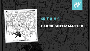Black Sheep Matter