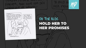 Hold Her to Her Promises