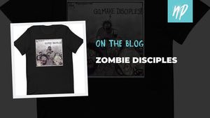 Zombie Disciples T-Shirt and Stuff!
