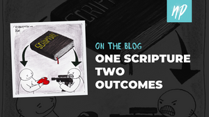 One Scripture Two Outcomes