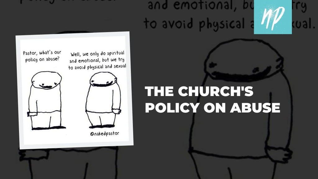 The Church's Policy on Abuse