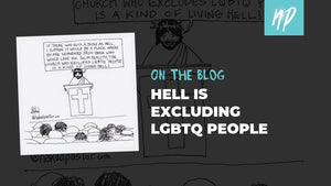 Hell is Excluding LGBTQ People