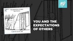 You and the Expectations of Others