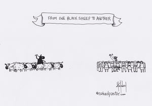 From One Black Sheep to Another