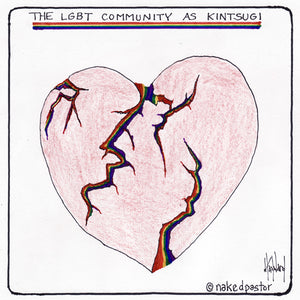 The LGBT Community and Kintsugi