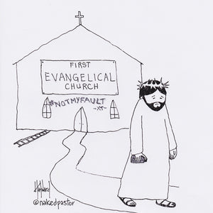 Not My Fault: Jesus, You, and the Evangelical Church