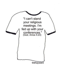 tee-shirt idea: God's quotable quotes