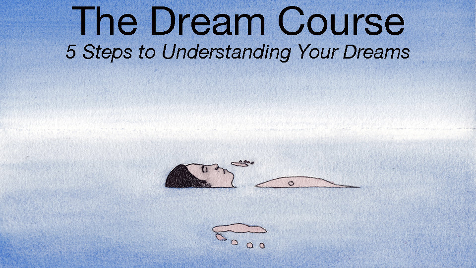 "Take my course ""5 Steps to Understanding Your Dreams"""