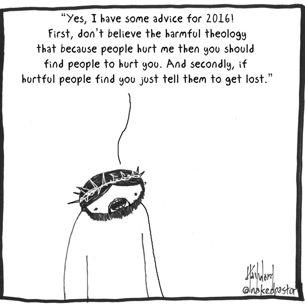 Jesus gives advice about abuse for 2016