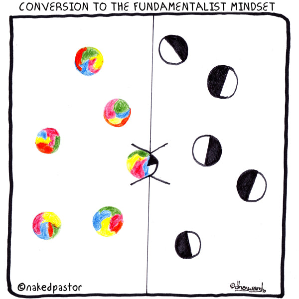 conversion to the fundamentalist mindset