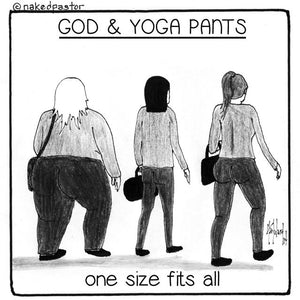 What does God have to do with Yoga Pants?