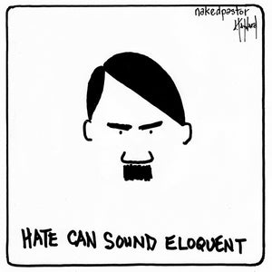 hate can sound eloquent