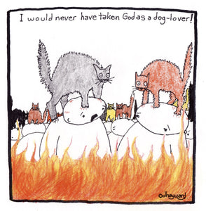 cartoons: if all dogs go to Heaven, then...