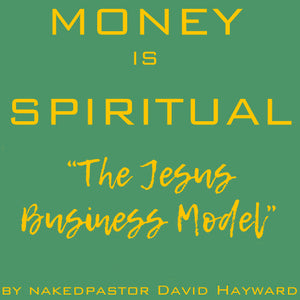 The Business Model of Jesus