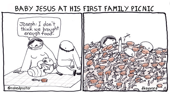 Loaves and Fishes: Jesus ruins a family picnic
