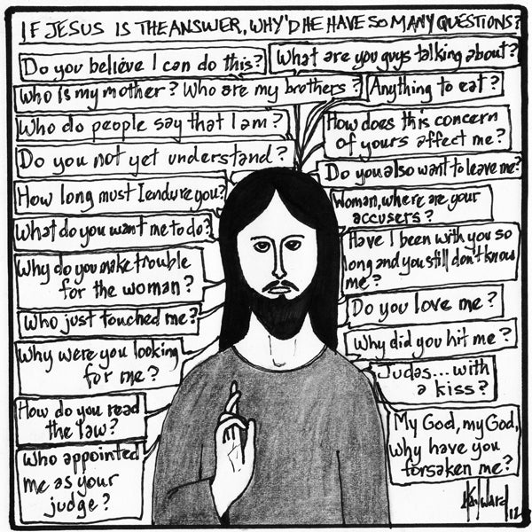 Just a Few Questions Jesus Asked
