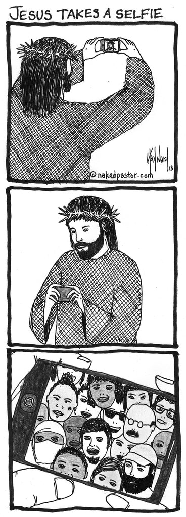 "My Popular ""Jesus Takes a Selfie"" CARTOON"