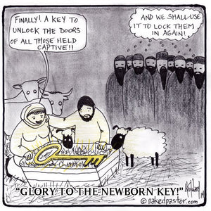 Glory to the newborn key!
