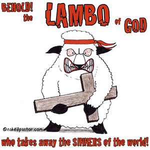 Behold the Lambo of God!