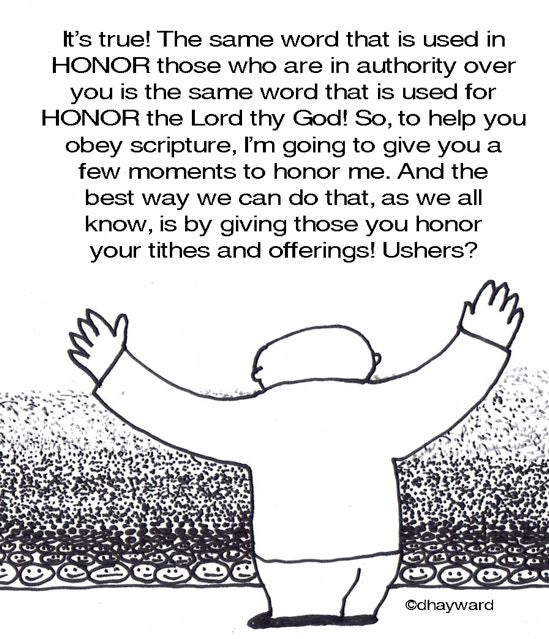 cartoon: all honor and money belong to... ME!