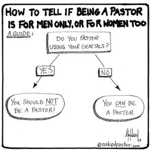 Can Women Be Pastors Too? A Test.