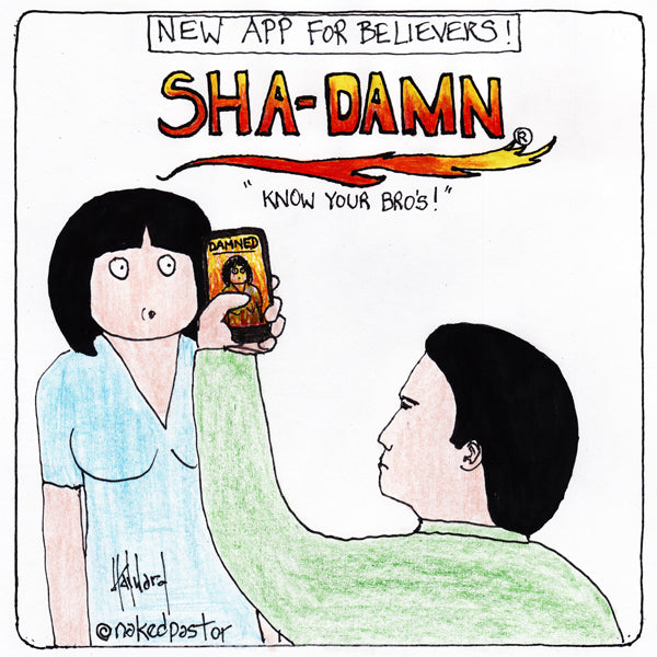I Developed a New APP for believers: ShaDamn!