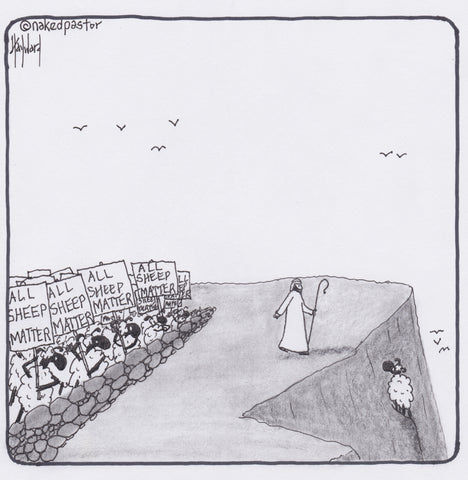 all sheep matter cartoon by nakedpastor david hayward
