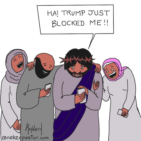 """Blocked by Trump"" cartoon by nakedpastor David Hayward"