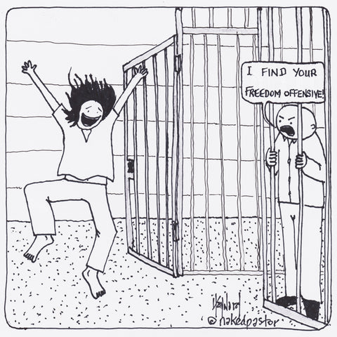 """I Find Your Freedom Offensive"" cartoon by nakedpastor David Hayward"