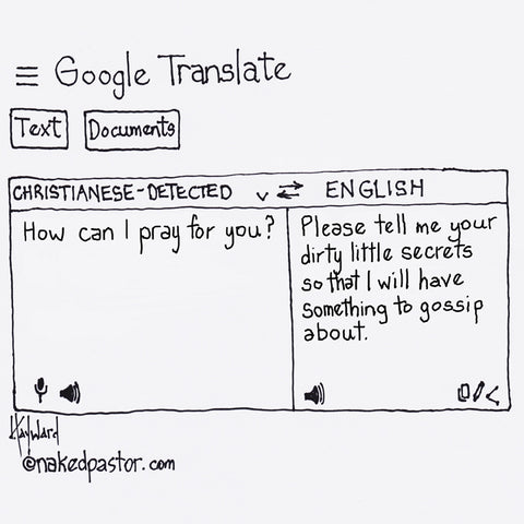 """Google Translate: Prayer"" cartoon by nakedpastor David Hayward"