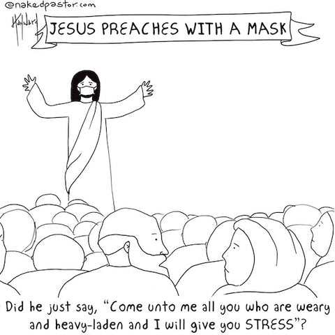 jesus preaches with a mask cartoon by nakedpastor david hayward