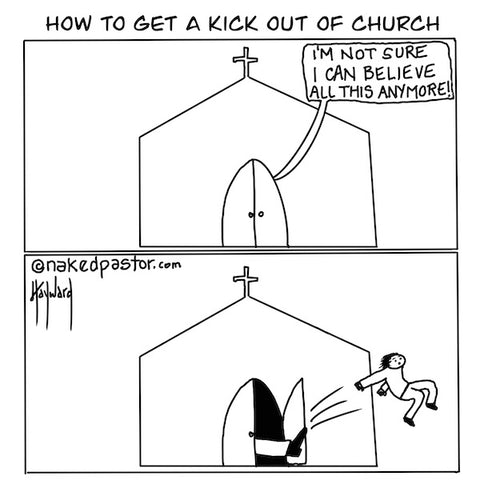 """How to Get a Kick out of Church"" cartoon by nakedpastor David Hayward"