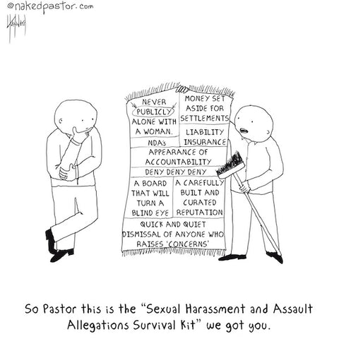 sexual harassment and assault allegations survival kit cartoon by nakedpastor david hayward