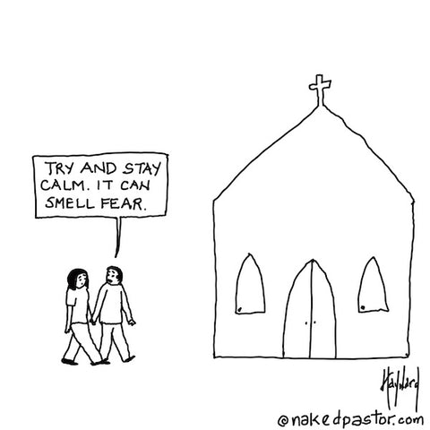 """Smell Your Fear"" cartoon by nakedpastor David Hayward"