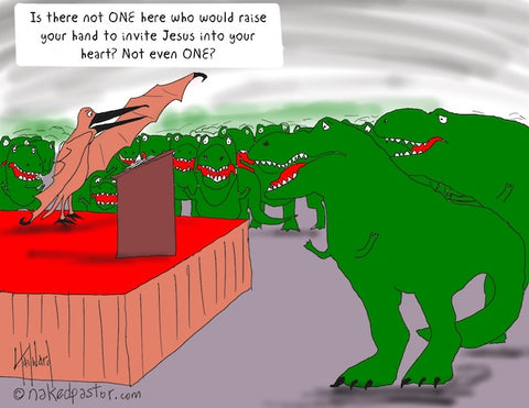 """T-Rex Not Saved"" cartoon by nakedpastor David Hayward"