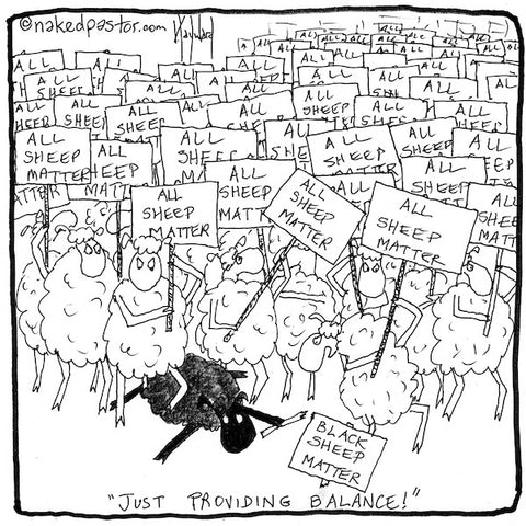 """Black Sheep Matter"" cartoon by nakedpastor David Hayward"