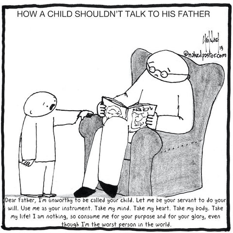 """How Kids Shouldn't Talk to their Parents"" cartoon by nakedpastor David Hayward"