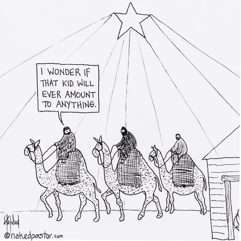 """Underestimating Baby Jesus"" cartoon by nakedpastor David Hayward"