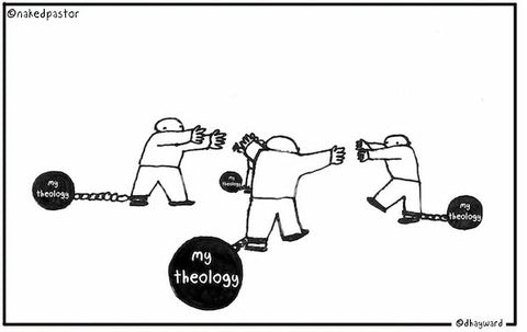 """Theology Balls and Chains"" cartoon by nakedpastor David Hayward"