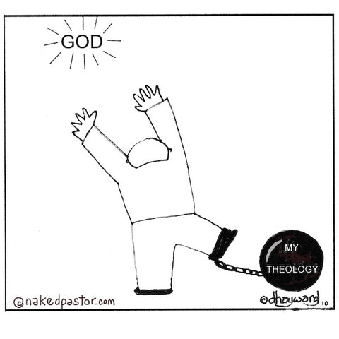 """Theology versus God"" cartoon by nakedpastor David Hayward"