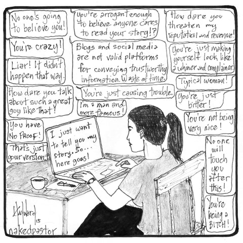 """When a Woman Shares her Story Online"" cartoon by nakedpastor David Hayward"