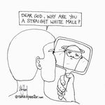 Is Your God a Straight White Male?