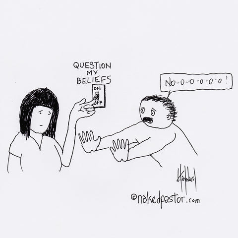 Turn on Questioning Your Beliefs