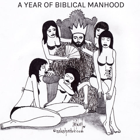 A Year of Biblical Manhood