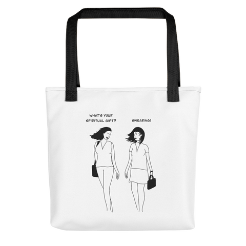 Swearing as a Spiritual Gift Tote