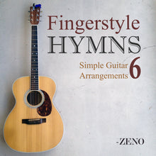 Load image into Gallery viewer, Fingerstyle Hymns Volume 6