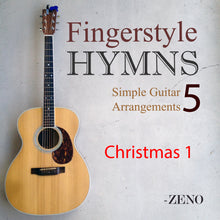 Load image into Gallery viewer, Fingerstyle Hymns Volume 5: Christmas I