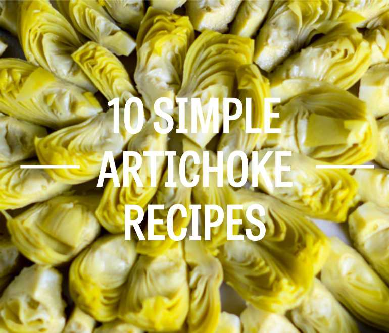 10 Things to do with Artichokes Hearts!