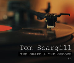 The Grape & The Groove #1